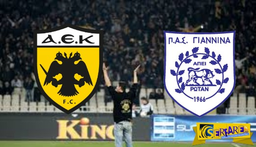 ΑΕΚ - ΠΑΣ ΓΙΑΝΝΙΝΑ   Aek-Pas Giannina  live streaming