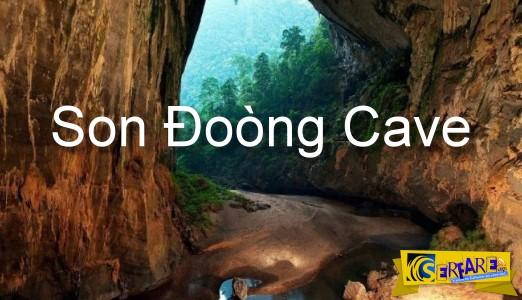 Χανγκ Σον Ντονγκ: To μεγαλύτερο σπήλαιο του κόσμου!