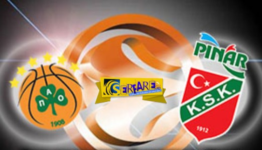 Panathinaikos - Karsiyaka Live Streaming