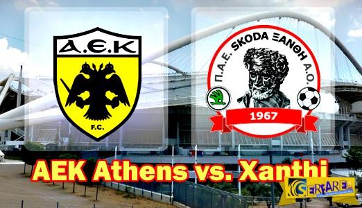 AEK - Xanthi Live Streaming