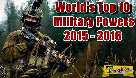 Αυτοί ήταν οι 10 πιο ισχυροί στρατοί στον κόσμο το 2015